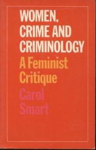 9780710088338: Women, Crime and Criminology: A Feminist Critique
