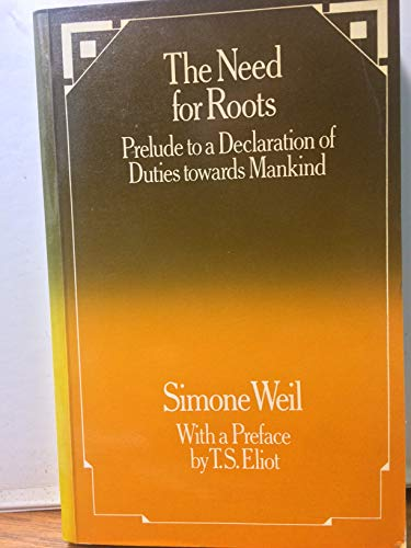 9780710088543: Need for Roots: Prelude to a Declaration of Duties Towards Mankind