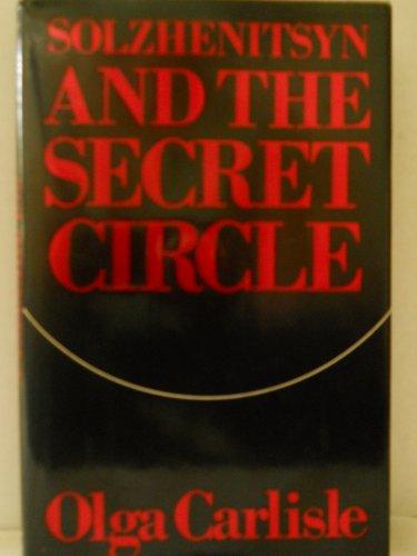 9780710088864: Solzhenitsyn and the Secret Circle