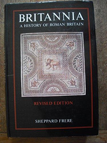 9780710089168: Britannia: History of Roman Britain