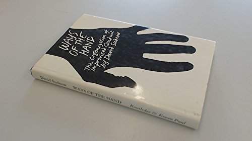 9780710089243: Ways of the Hand: Organization of Improvised Conduct