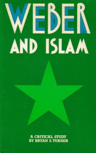 9780710089427: Weber and Islam: A Critical Study