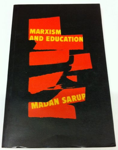 9780710089441: Marxism and Education