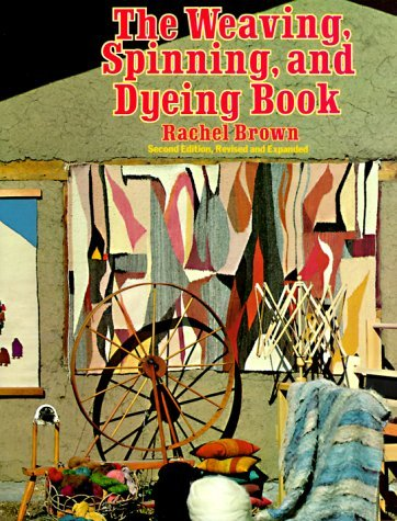 9780710089854: Weaving, Spinning and Dyeing Book