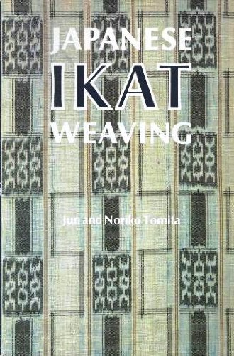 Japanese Ikat Weaving: The Techniques of Kasuri: Jun Tomita; Noriko