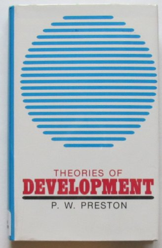 9780710090553: Theories of Development (International Library of Sociology)