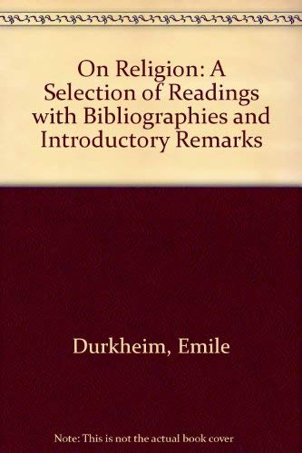 9780710090744: On Religion: A Selection of Readings with Bibliographies and Introductory Remarks
