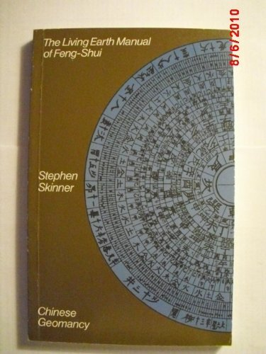 9780710090775: The Living Earth Manual of Feng-Shui: Chinese Geomancy