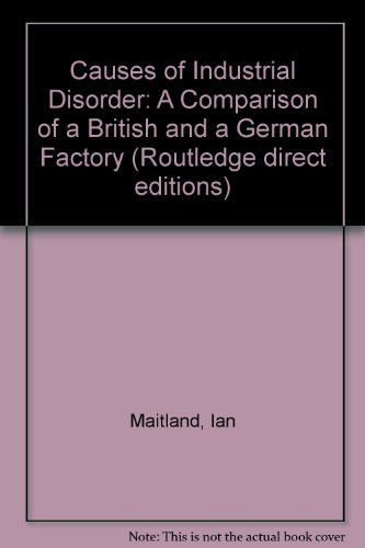 9780710092076: The Causes of Industrial Disorder (Routledge direct editions)