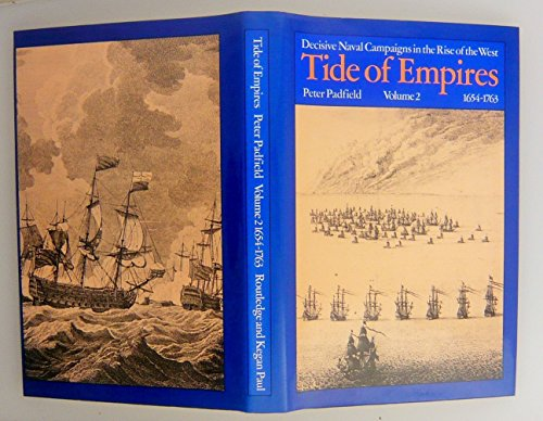 9780710092151: Tide of Empires: Decisive Naval Campaigns in the Rise of the West 1654-1763: Volume 2