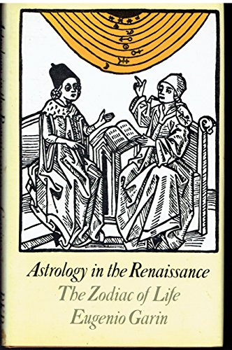 9780710092595: Astrology in the Renaissance: The Zodiac of Life