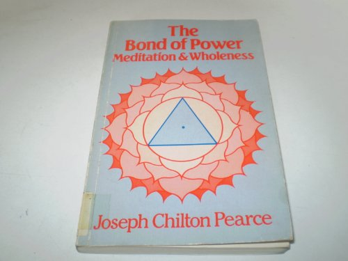 9780710092786: Bond of Power: Meditation and Wholeness