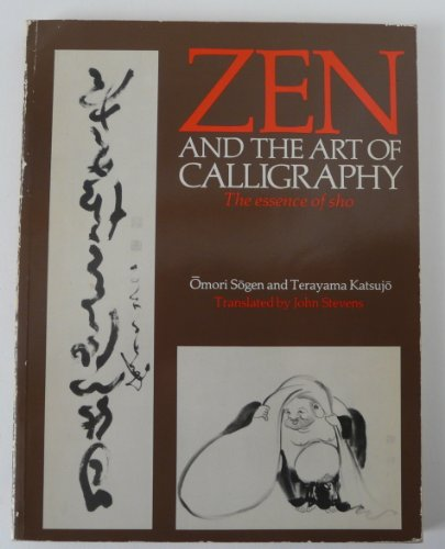 9780710092847: Zen and the Art of Calligraphy: The Essence of Sho