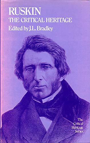 Ruskin the Critical Heritage