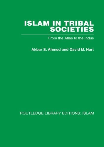 9780710093202: Islam in Tribal Societies: From the Atlas to the Indus