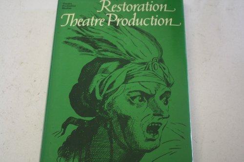 9780710093219: Restoration Theatre Production (Theatre Production Studies)