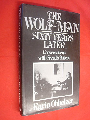 9780710093547: Wolf Man - Sixty Years Later: Conversations with Freud's Patient