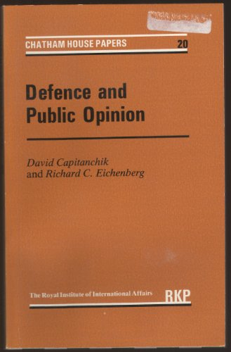 9780710093561: Defence and Public Opinion (Chatham House Papers)