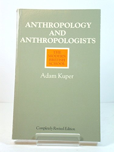 9780710094094: Anthropology and Anthropologists: The Modern British School