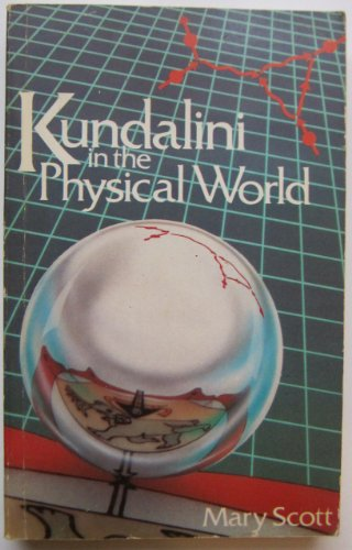 9780710094179: Kundalini in the Physical World