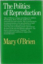 9780710094988: The Politics of Reproduction