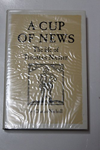 9780710095176: A Cup of News: The Life of Thomas Nashe