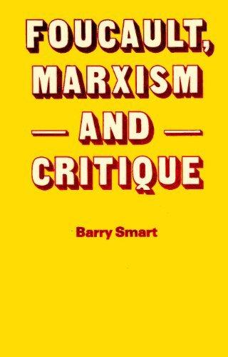 9780710095336: Foucault, Marxism and Critique
