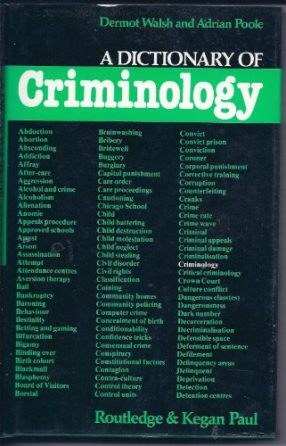 A Dictionary of Criminology: Dermot Walsh