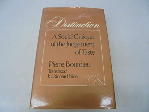 9780710096098: Distinction: A Social Critique of the Judgement of Taste