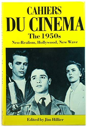 9780710096203: Cahiers du Cinema: 1950s: Neo-Realism, Hollywood, New Wave v.1 (Vol 1)