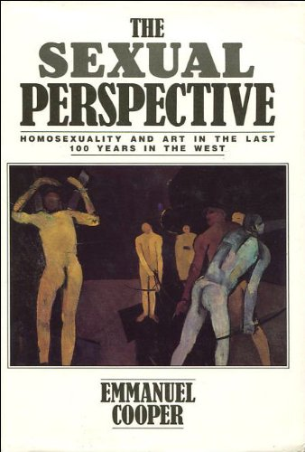 9780710096357: The Sexual Perspective: Homosexuality and Art in the Last 100 Years in the West