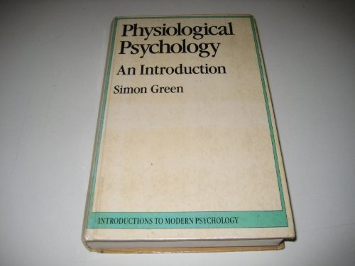 9780710096869: Physiological Psychology (Introductions to Modern Psychology)