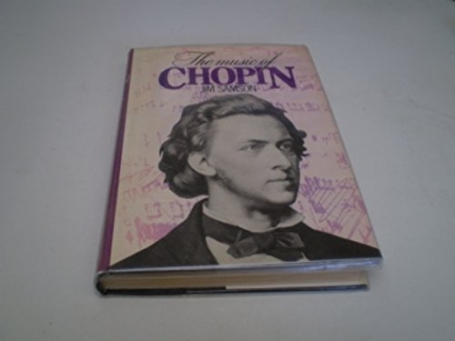 9780710096883: The Music of Chopin (Companions to the Great Composers)