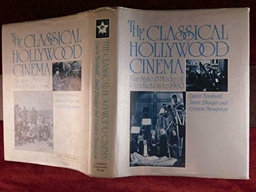 9780710097248: The Classical Hollywood Cinema: Film Style and Mode of Production to 1960