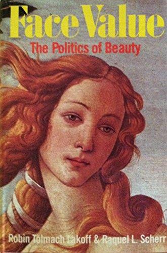 9780710097422: Face Value: Politics of Beauty