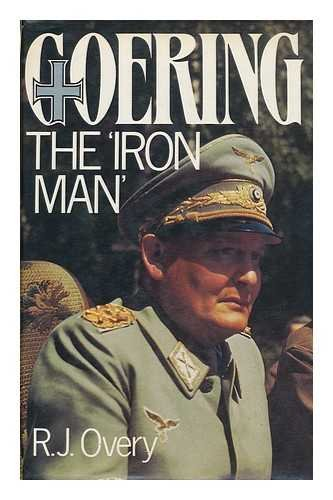 9780710097835: Goering: The Iron Man