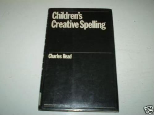 9780710098023: Children's Creative Spelling (International Library of Psychology)