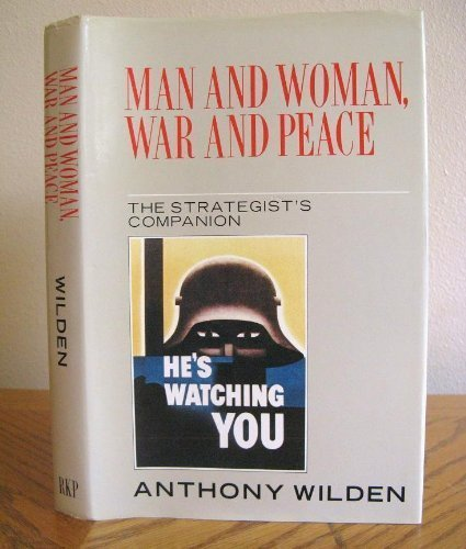 9780710098672: Man and Woman War and Peace: The Strategist's Companion