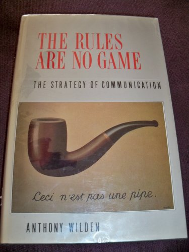 9780710098689: The Rules Are No Game: The Strategy of Communication