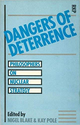 Dangers of Deterrence: Philosophers on Nuclear Strategy