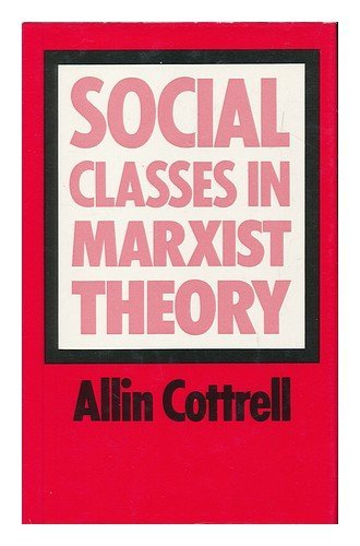 9780710099068: Social Classes in Marxist Theory and in Post-war Britain