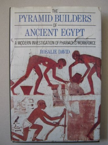 9780710099099: The Pyramid Builders of Ancient Egypt: Modern Investigation of Pharaoh's Workforce