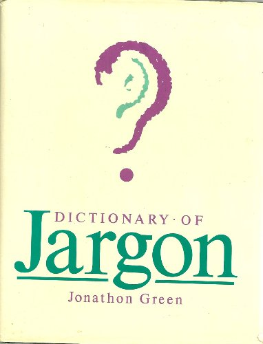 9780710099198: Dictionary of Jargon
