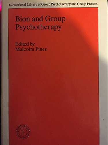 9780710099495: Bion and Group Psychotherapy