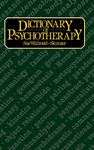 A Dictionary of Psychotherapy: Walrond-Skinner, Sue