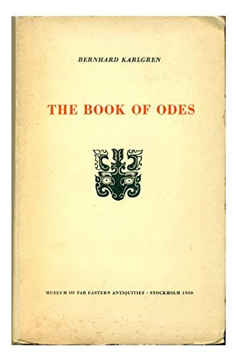 9780710101174: Book of Odes (Museum of Far Eastern Antique Reprint)