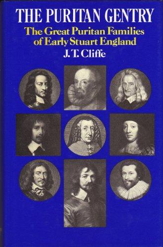 9780710200075: Puritan Gentry: The Great Puritan Families of Stuart England