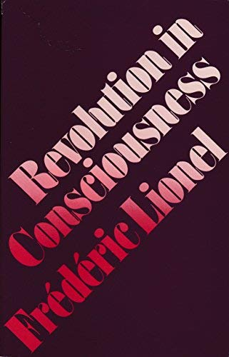 Revolution in Consciousness (0710200668) by Frederic Lionel