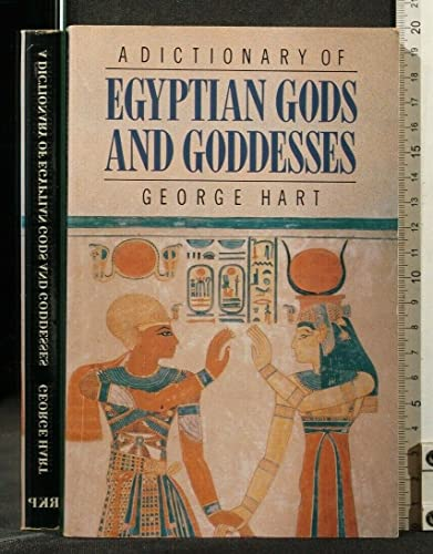 9780710201676: A Dictionary of Egyptian Gods and Goddesses