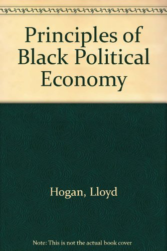 9780710201775: Principles of Black Political Economy